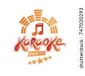 karaoke party vector writing... | Shutterstock .eps vector #747020293