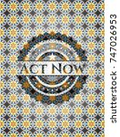 act now arabesque emblem.... | Shutterstock .eps vector #747026953
