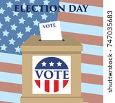 election day in united states... | Shutterstock .eps vector #747035683