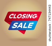 closing sale arrow tag sign. | Shutterstock .eps vector #747134443