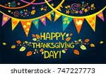 happy thanksgiving day.... | Shutterstock . vector #747227773