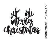 merry christmas lettering. can... | Shutterstock .eps vector #747252577