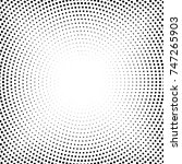 halftone dotted background... | Shutterstock .eps vector #747265903