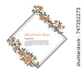 flower frame of rose. drawing... | Shutterstock .eps vector #747352273