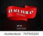 black friday big sale red tag... | Shutterstock . vector #747543103