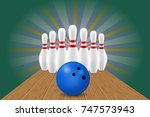 bowling ball and pin vector... | Shutterstock .eps vector #747573943