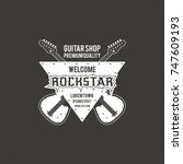 rock star guitar shop vector... | Shutterstock .eps vector #747609193
