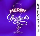 merry christmas. champagne...   Shutterstock . vector #747824647