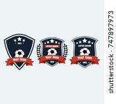 soccer football club logo badge ... | Shutterstock .eps vector #747897973
