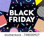 black friday text banner.... | Shutterstock .eps vector #748030927