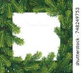christmas tree branches frame.... | Shutterstock .eps vector #748249753