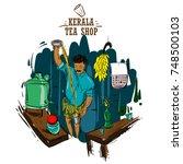 tea shop kerala vector... | Shutterstock .eps vector #748500103