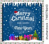 merry christmas card with snow  ... | Shutterstock . vector #748578643