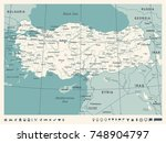 turkey map   vintage detailed... | Shutterstock .eps vector #748904797