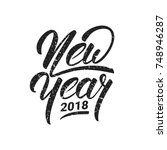 new year. happy new year 2018... | Shutterstock . vector #748946287