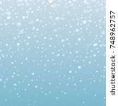realistic falling snowflakes....   Shutterstock .eps vector #748962757