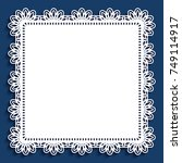 square lace doily with cutout... | Shutterstock .eps vector #749114917