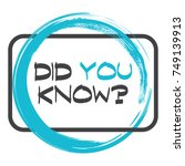 did you know. vector...   Shutterstock .eps vector #749139913