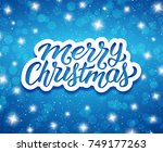 merry christmas lettering text... | Shutterstock .eps vector #749177263