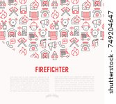 firefighter concept with thin... | Shutterstock .eps vector #749204647