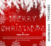 red christmas greeting card... | Shutterstock .eps vector #749214883