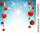 christmas background with red... | Shutterstock .eps vector #749305993