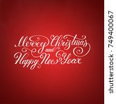 merry christmas text .happy new ... | Shutterstock .eps vector #749400067