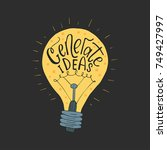 generate ideas. handdrawn brush ... | Shutterstock .eps vector #749427997