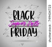 trendy lettering poster. hand... | Shutterstock .eps vector #749434723