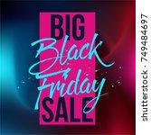 abstract vector black friday... | Shutterstock .eps vector #749484697