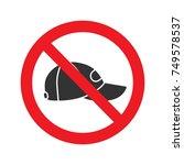 forbidden sign with cap glyph... | Shutterstock .eps vector #749578537