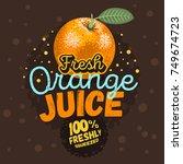 orange juice typographic design ... | Shutterstock .eps vector #749674723