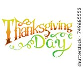 happy thanksgiving day card.... | Shutterstock .eps vector #749685553