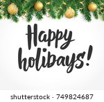 happy holidays text  hand drawn ... | Shutterstock .eps vector #749824687