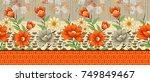 seamless digital textile floral ... | Shutterstock . vector #749849467