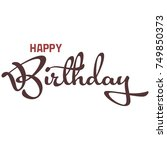 lettering of happy birthday on... | Shutterstock .eps vector #749850373