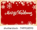 christmas lettering card with... | Shutterstock . vector #749918593