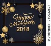 happy new year 2018 hand... | Shutterstock . vector #750032677