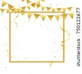 golden party flags and confetti ...   Shutterstock .eps vector #750122677