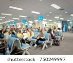 blur image of modern airport...   Shutterstock . vector #750249997