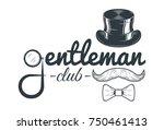 gentleman club vector vintage... | Shutterstock .eps vector #750461413