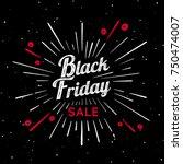 black friday vector vintage... | Shutterstock .eps vector #750474007