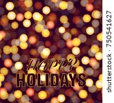 happy holiday background with... | Shutterstock .eps vector #750541627