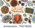 hand drawn thanksgiving dinner  ... | Shutterstock .eps vector #750778333
