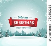 merry christmas holidays... | Shutterstock .eps vector #750803293