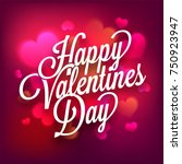 happy valentines day typography ... | Shutterstock .eps vector #750923947