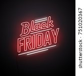black friday background. neon... | Shutterstock .eps vector #751020367