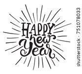 happy new year brush hand... | Shutterstock .eps vector #751078033