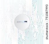 vector circuit board... | Shutterstock .eps vector #751087993