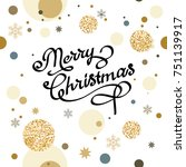 holiday christmas background... | Shutterstock .eps vector #751139917